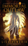 IMMORTAL OUTLAW Cover